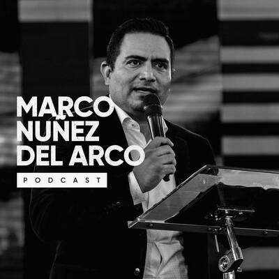 Marco Nuñez del Arco Podcast