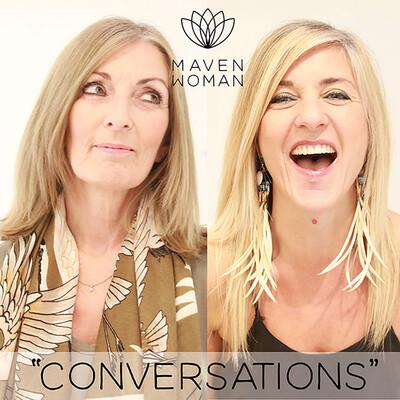 MavenWoman Conversations podcast