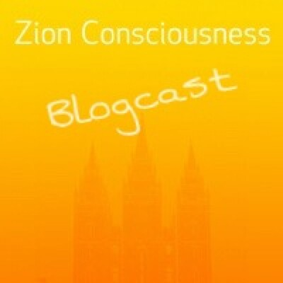 Zion Consiousness: Blogcast