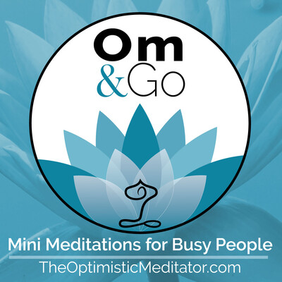 Om & Go Guided Meditation Podcast