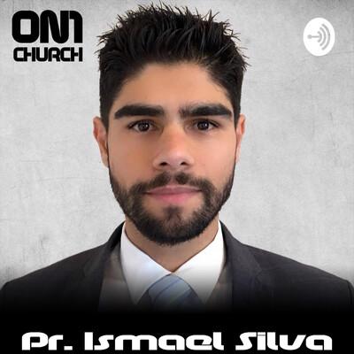 ON1 Church by Pr. Ismael Silva
