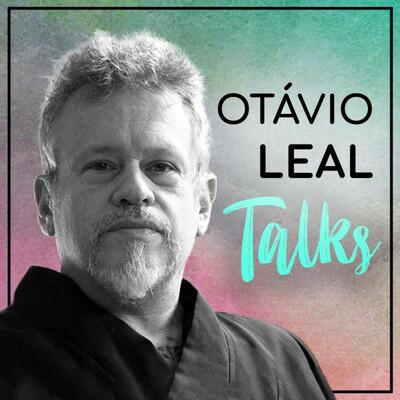 Otávio Leal Talks