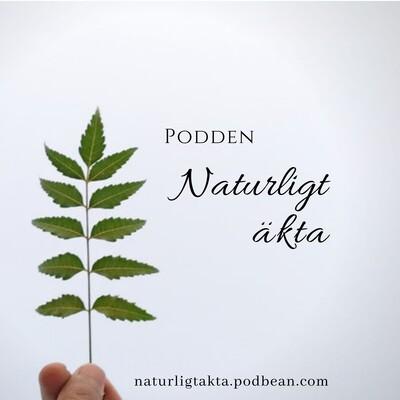Naturligt Äkta