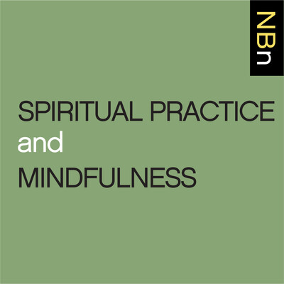 New Books in Spiritual Practice and Mindfulness