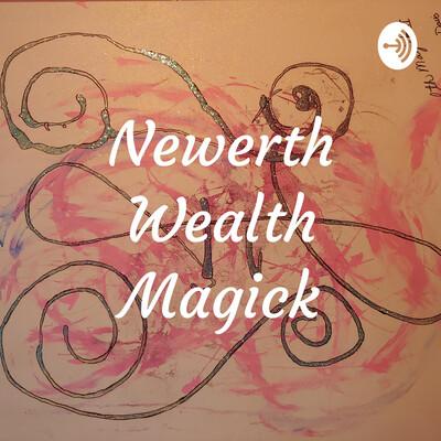Newerth Wealth Magick