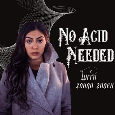 No Acid Needed