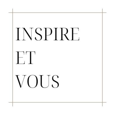 Inspire et Vous