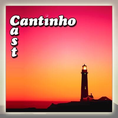 CantinhoCast