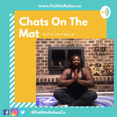 Chats on the Mat with Edrence