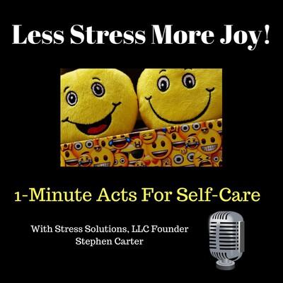 Less Stress More Joy!