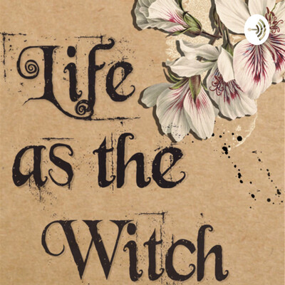 Life As The Witch