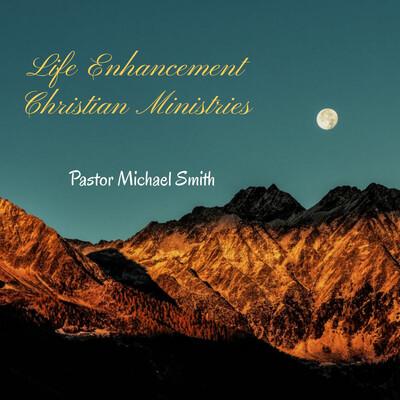 Life Enhancement Christian Ministry