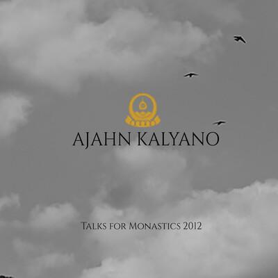 Talks for Monastics 2012