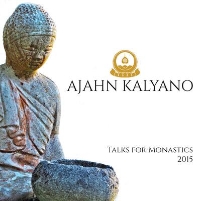 Talks for Monastics 2015