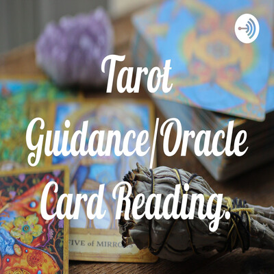 Tarot Guidance/Oracle Card Reading.