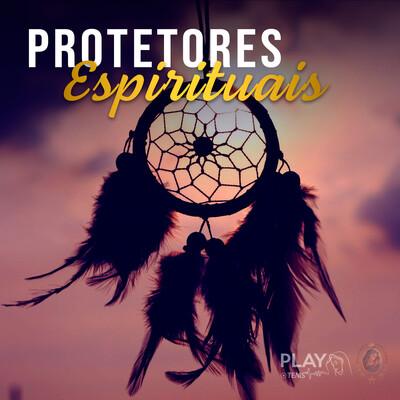 TEMS | Protetores Espirituais