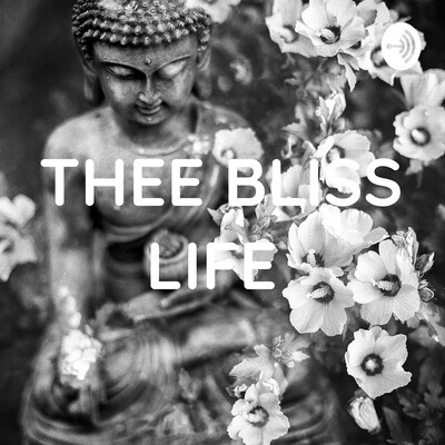 THEE BLISS LIFE