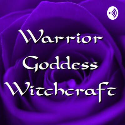 Warrior Goddess Witchcraft