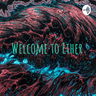 Welcome to Ether