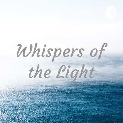 Whispers of the Light