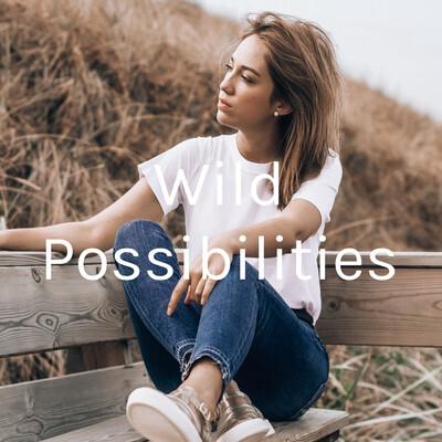 Wild Possibilities