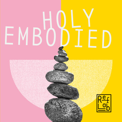 Holy Embodied: ein RefLab-Podcast