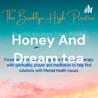 Honey And Dream tea