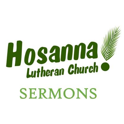 Hosanna! Sermons