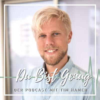 Du Bist Genug - der Podcast