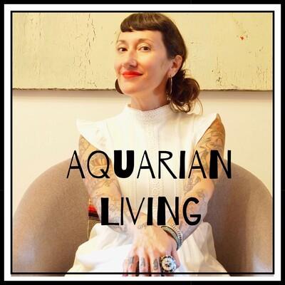 Aquarian Living