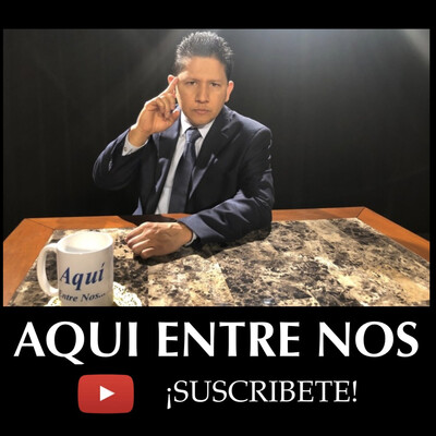AQUI ENTRE NOS CON JULIO CESAR LABRADOR