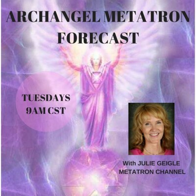 Archangel Metatron Forecast