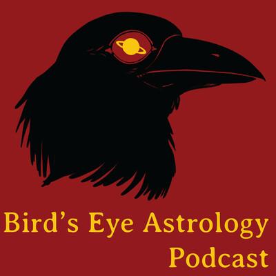 Bird's Eye Astrology Podcast