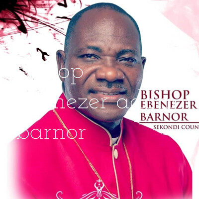 Bishop ebenezer adom barnor