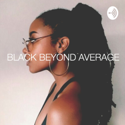 Black Beyond Average