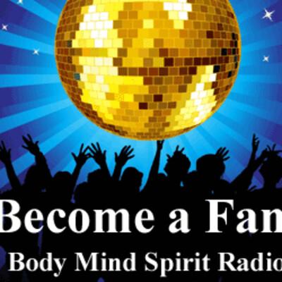 BodyMindSpirit RADIO