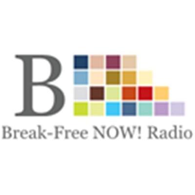 Break-Free NOW! Radio