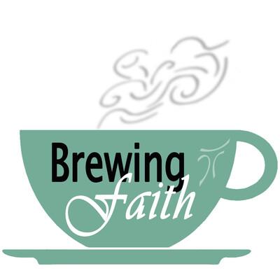 Brewing Faith