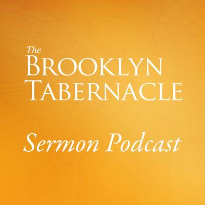 Brooklyn Tabernacle Sermon Podcast