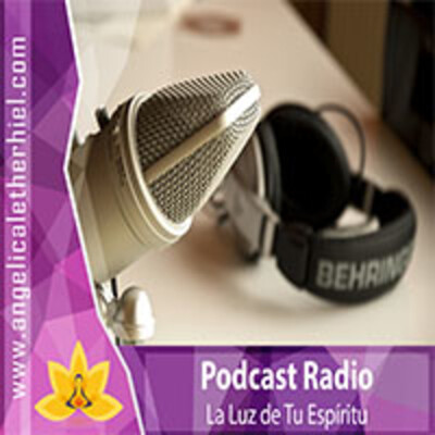 Podcast La Luz de Tu Espíritu   Angélica Letherhie