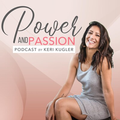 Power and Passion Podcast