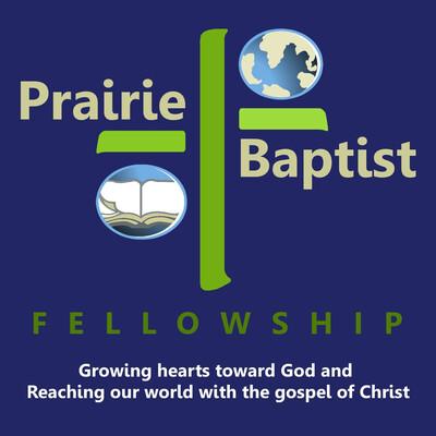 Prairie Baptist Fellowship - Sermons
