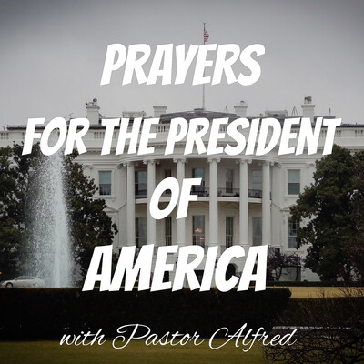 Prayers For The President Of America