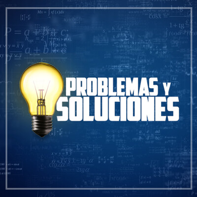 Problemas & Soluciones