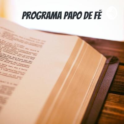 PROGRAMA PAPO DE FÉ
