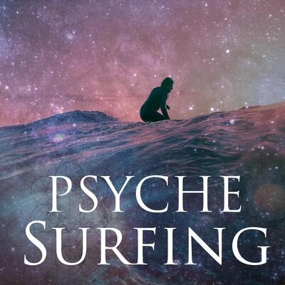 Psyche Surfing