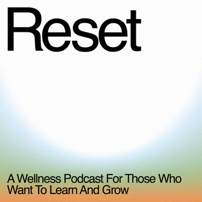 Reset with Liz Tran and Vanessa Hardy