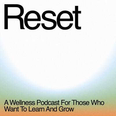 Reset with Liz Tran and Vanessa Hardy
