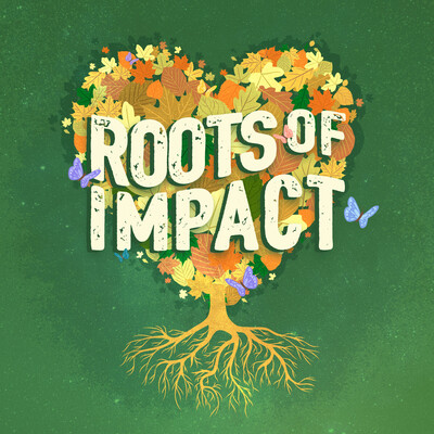 Roots of Impact Podcast