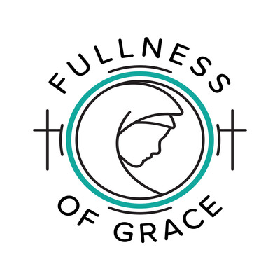 Fullness of Grace Podcast